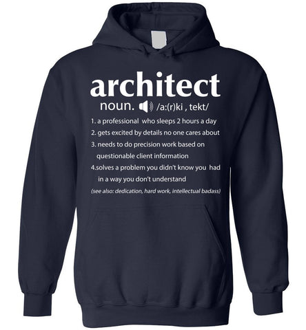 Image of Architect Definition  Funny For Architects Hoodie