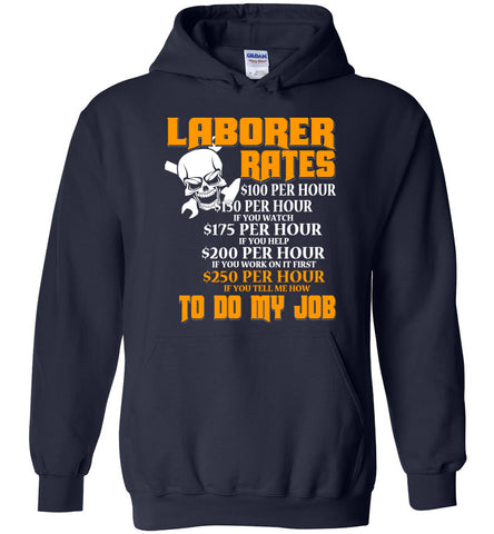 Laborer Hourly Rate Hoodie