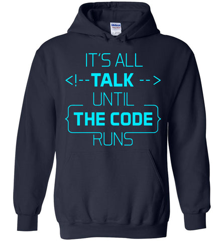 Image of All Talk Until The Code Runs Hoodie - OlalaShirt
