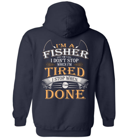 Image of I'm A Fisher Stop When I'm Done Hoodie
