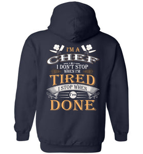 I'm A Chef Stop When I'm Done Hoodie