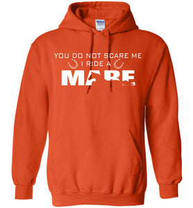 You Do Not Scare Me I Ride A Mare Hoodie - OlalaShirt