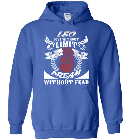 Image of Leo Love Without Limit Dream Without Fear Hoodie