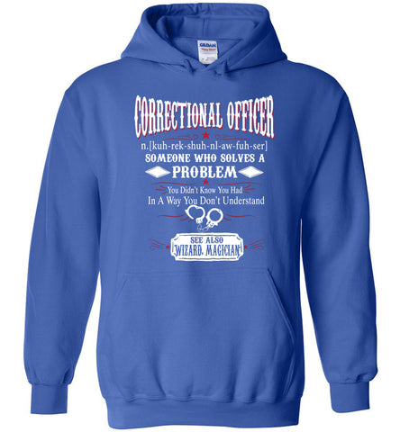 Funny Correctional Officer Meaning Hoodie Noun Definition Gift