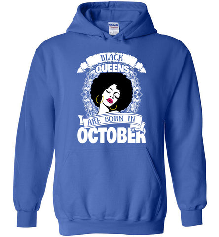 Image of Black Queens Are Born In October Hoodie