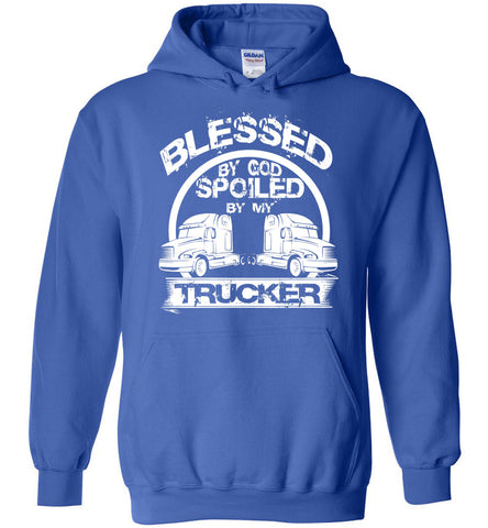 Image of Blessed By God Spoiled By My Trucker Hoodie - OlalaShirt