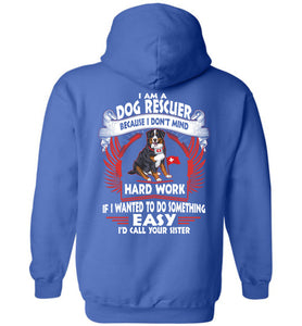 I Am A Dog Rescuer Because I Don't Mind Hoodie