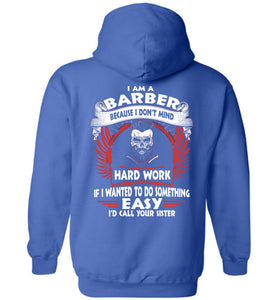 I Am A Barber Because I Don't Mind Hoodie - OlalaShirt