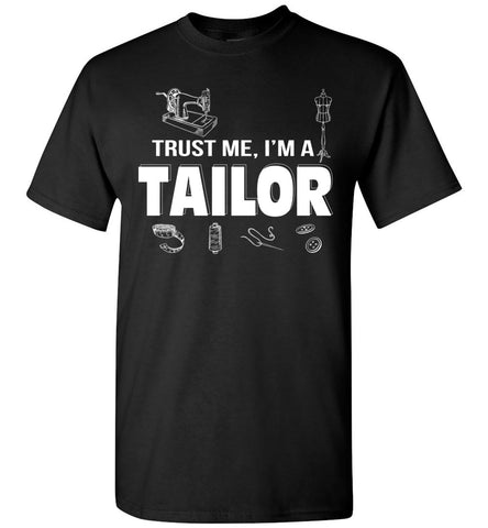 Image of Trust Me I'm A Tailor T-shirt