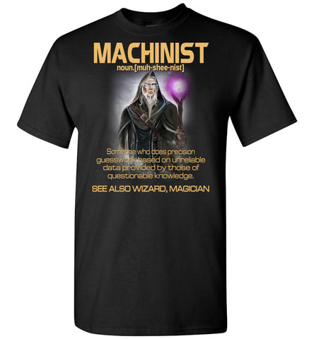 Image of Machinist Someone Who Does Precision - OlalaShirt