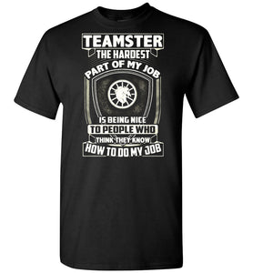 Teamster The Hardest Part Of My Job T-Shirt - OlalaShirt