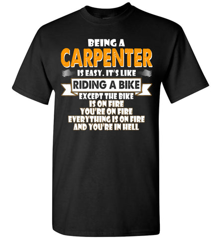 Image of Being A Carpenter Is Easy Shirt - OlalaShirt