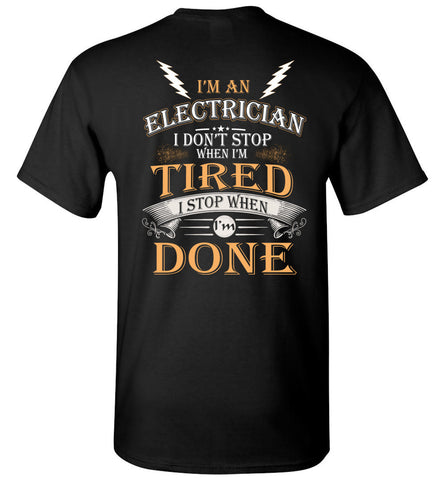 Image of I'm An Electrician Stop When I'm Done