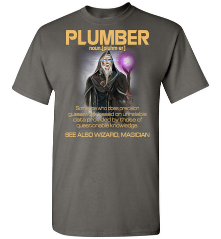 Image of Plumber Someone Who Does Precision - OlalaShirt