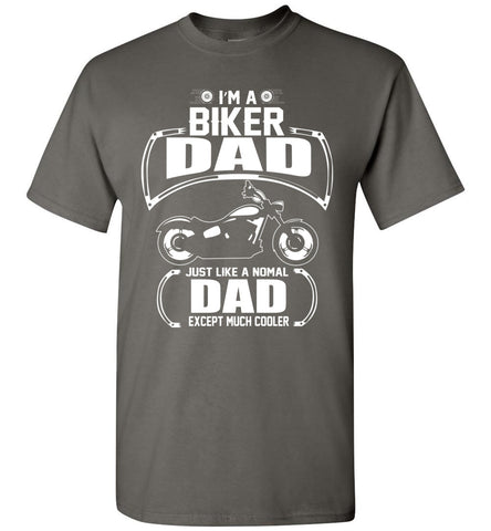 Image of I'm A Biker Dad Just Like A Normal Dad