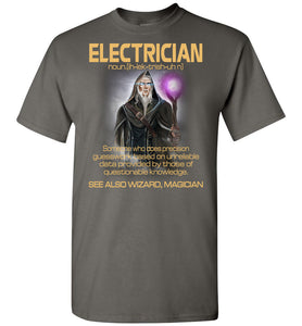 Electrician Someone Who Does Precision T-Shirt