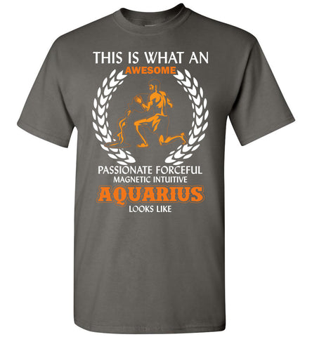 Image of This Is What An Awesome Passionate Aquarius Looks Like T-Shirt