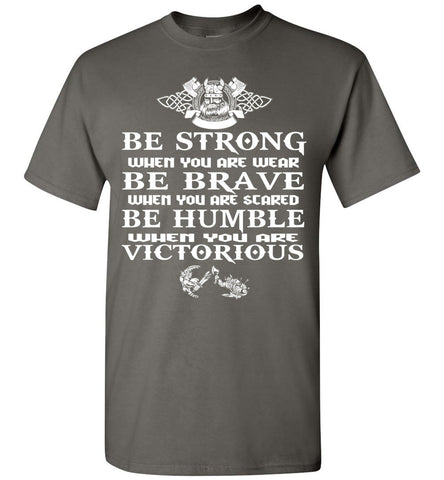 Image of Be Strong When You Are Weak Vikings - OlalaShirt