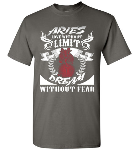 Image of Aries Love Without Limit Dream Without Fear T-Shirt