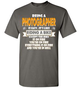 Being A Photographer  Is Easy Shirt - OlalaShirt