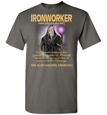 Ironworker Someone Who Does Precision - OlalaShirt