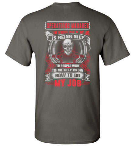 Operations Manager The Hardest Part Of My Job Is Being Nice T-Shirt