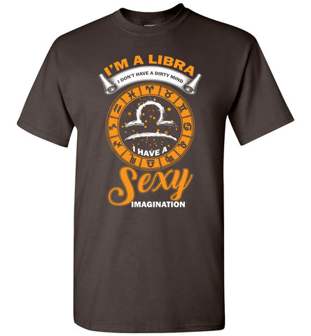 Image of I'm A Libra I Don't Have A Dirty Mind T-Shirt