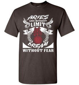 Aries Love Without Limit Dream Without Fear T-Shirt