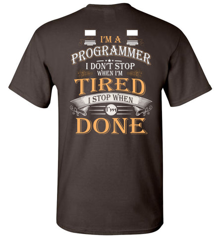 Image of I'm A Programmer Stop When I'm Done