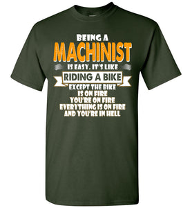 Being A Machinist Is Easy Shirt - OlalaShirt