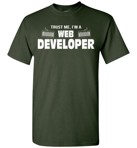 Trust Me I'm A Web Developer T-shirt