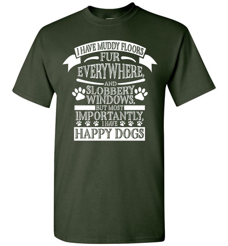 Image of I Have Muddy Floors Fur Everywhere Dog T-shirt