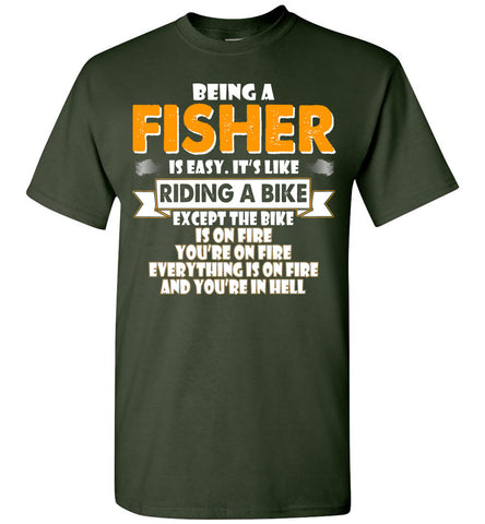 Image of Being A Fisher Is Easy Shirt - OlalaShirt