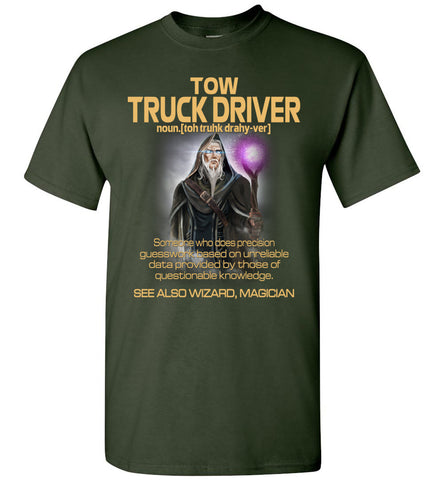Image of Tow Truck Driver Someone Who Does Precision - OlalaShirt