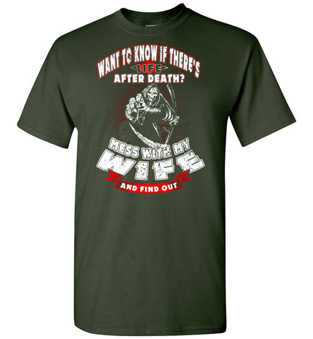 Image of Life After Death? Mess With My Wife - OlalaShirt