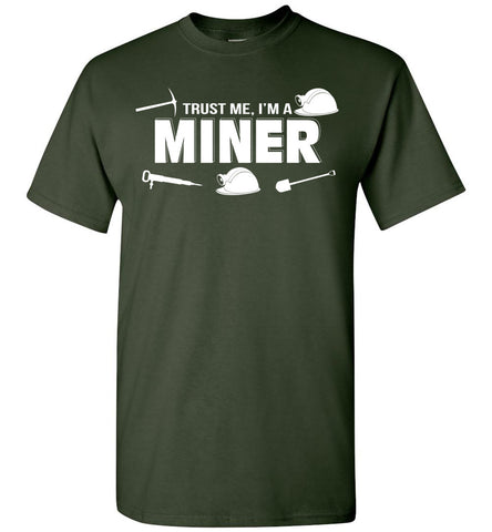 Image of Trust Me I'm A Miner T-shirt