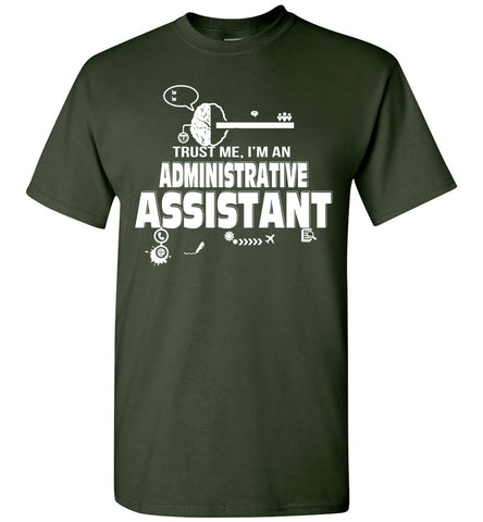 Image of Trust Me I'm An Administrative Assistant T-shirt