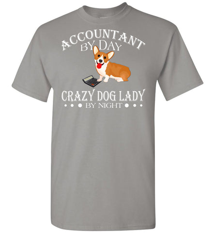 Accountant By Day Crazy Dog Lady Night - OlalaShirt