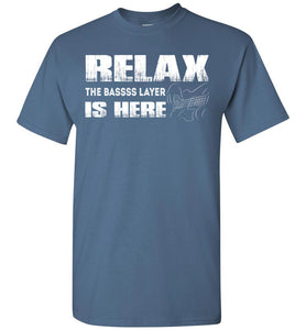 Relax The Bass Player Is Here T-shirt - OlalaShirt