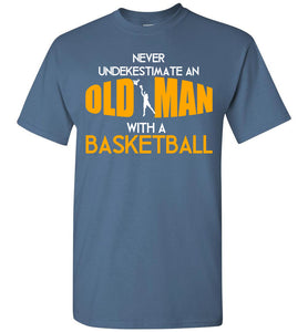 Men's Never underestimate an old man with a Basketball T-shirt - OlalaShirt