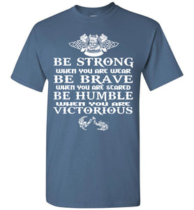 Be Strong When You Are Weak Vikings - OlalaShirt