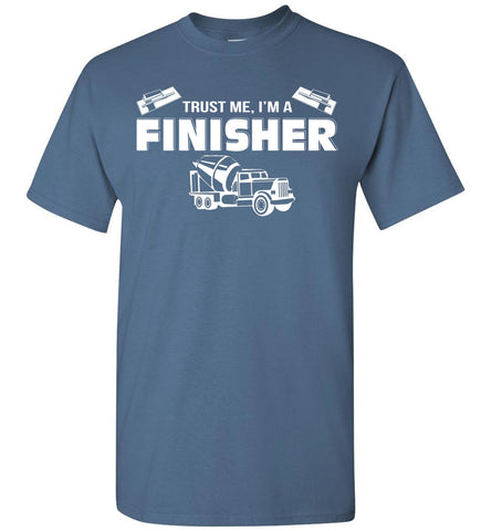 Trust Me I'm A Finisher T-shirt