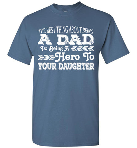 Image of The Best Thing About Being A Dad Is - OlalaShirt