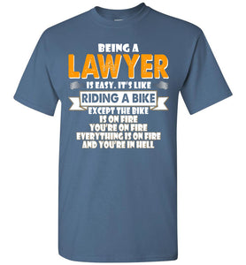 Being A Lawyer Is Easy Shirt - OlalaShirt
