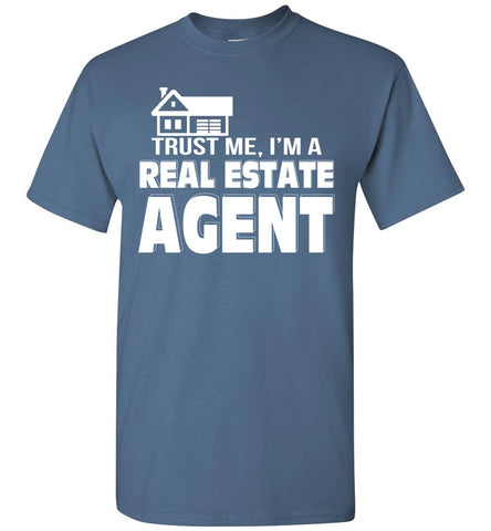 Trust Me I'm A Real Estate Agent T-shirt