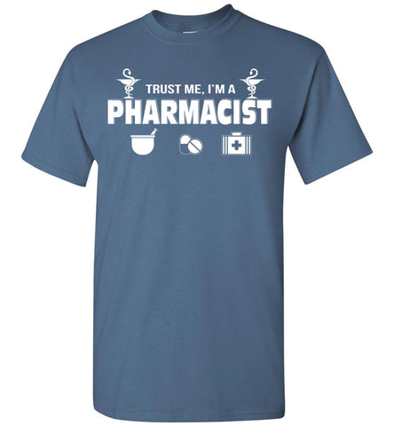Image of Trust Me I'm A Pharmacist T-shirt