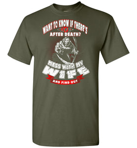 Life After Death? Mess With My Wife - OlalaShirt