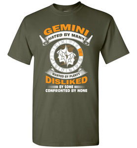 Gemini Hated By Many Wanted By Plenty Disliked By Some T-Shirt