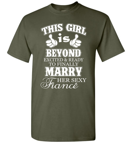 Image of This Girl Is Beyond Excited And Ready Marry Her Sexy Fiance T-Shirt