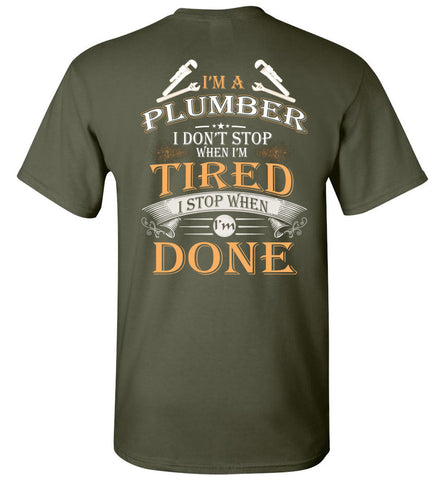 Image of I'm A Plumber Stop When I'm Done